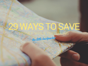 29 Ways to save money travelling