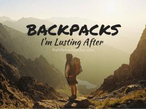 BACKPACKS im lusting after