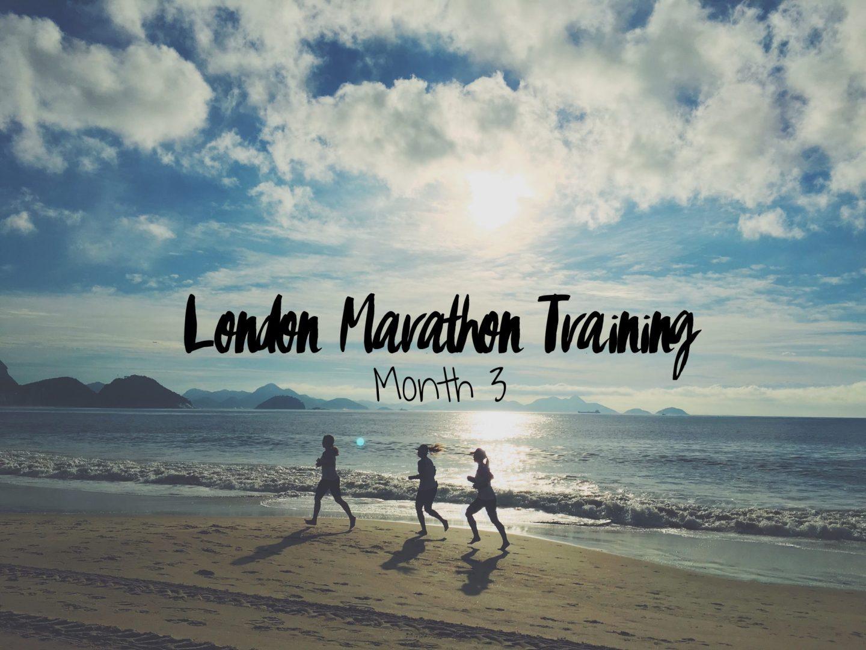 London Marathon Training: Month 3