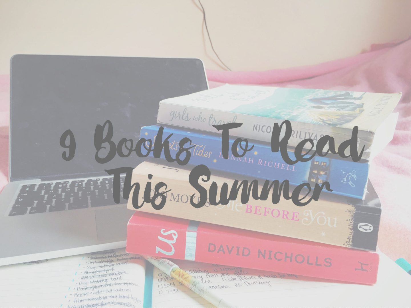 9 Books to Read on your Summer Holiday