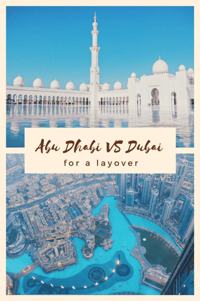 Abu Dhabi vs Dubai for a layover
