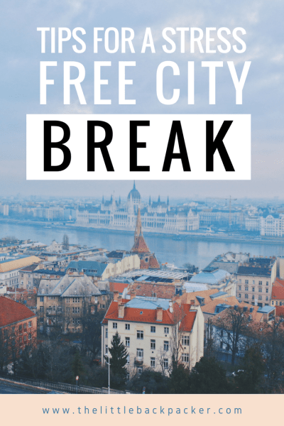 Tips for a stress free city break