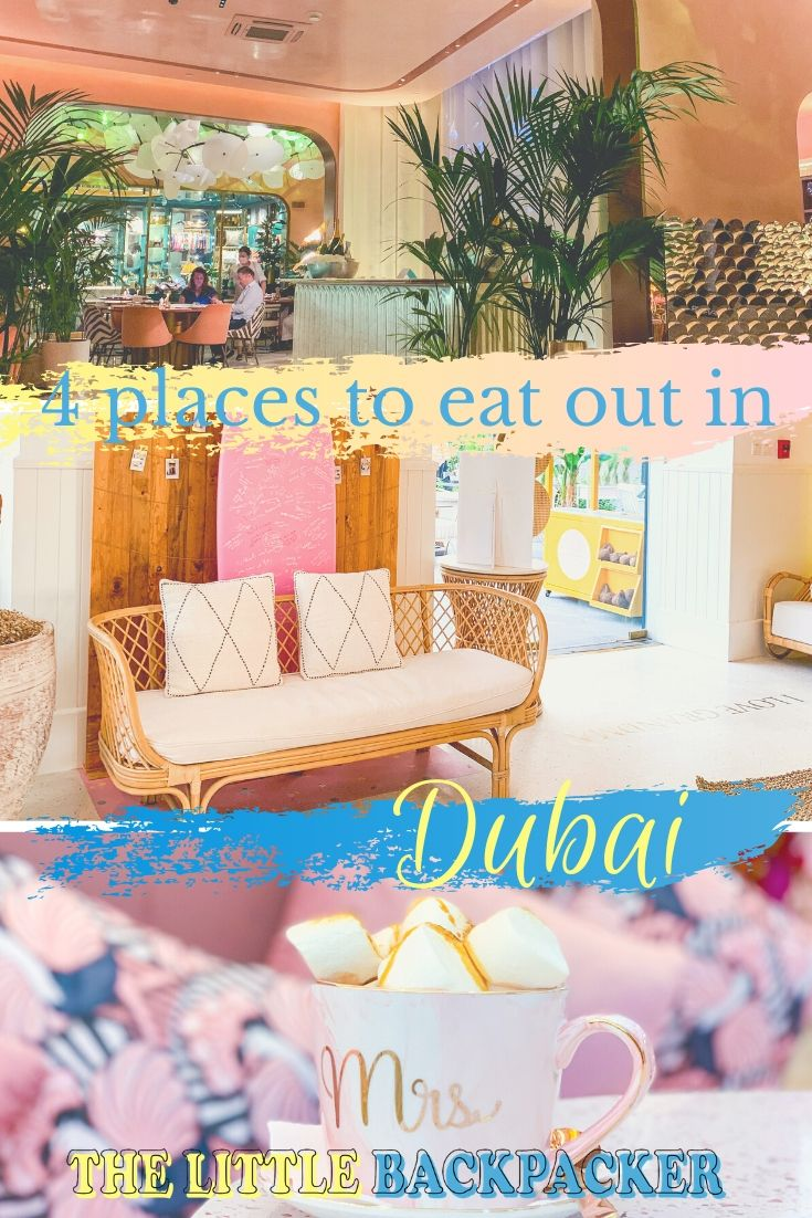 4 Places to Eat out in Dubai