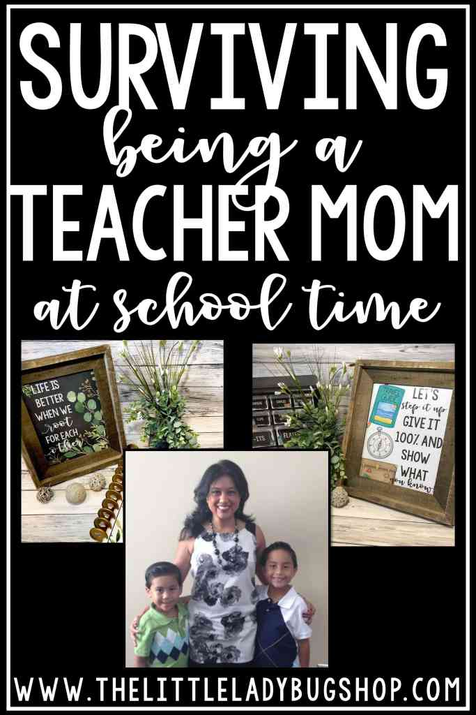 Surviving Being a Teacher and Mom at Back to School Time