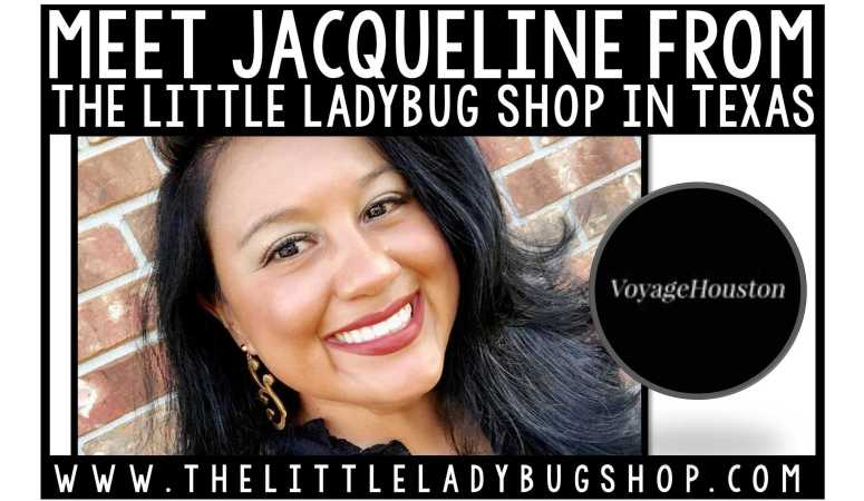 Meet Jacqueline from The Little Ladybug Shop, Texas