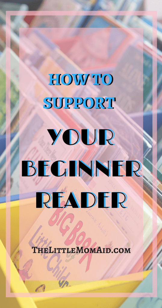 How to Support Your Beginner Reader