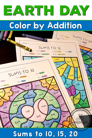 Earth Day Color by Code, Addition, Sums to 10 Sums to 15, Sums to 20
