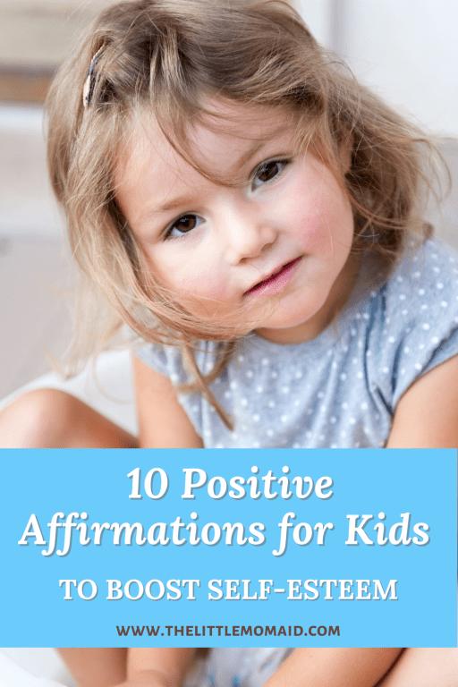 10 positive affirmations for kids to boost self-esteem