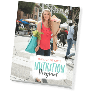 The Live Fit Girls Nutrition Program