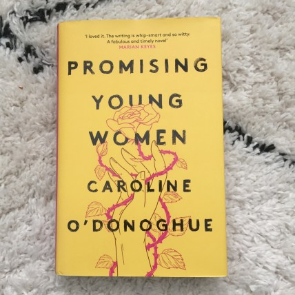 Promising Young Women by Caroline O'Donoghue