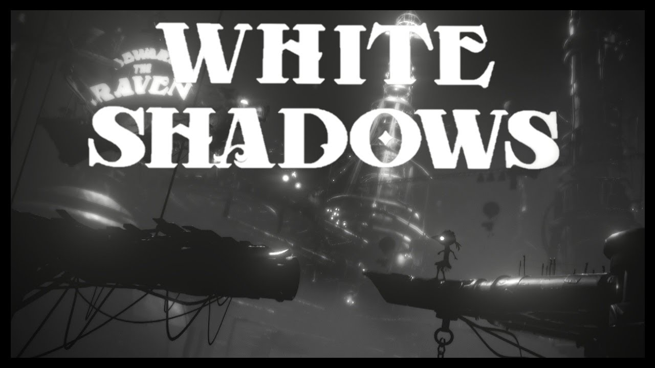 White Shadows – Overview and Opinions