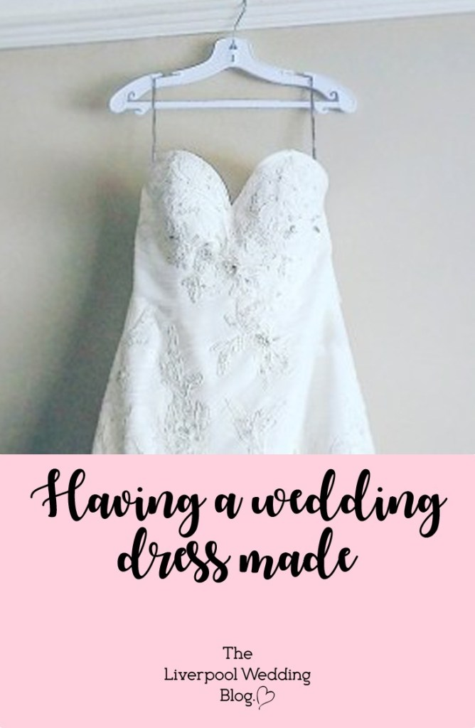 having wedding dress made liverpool wedding blog