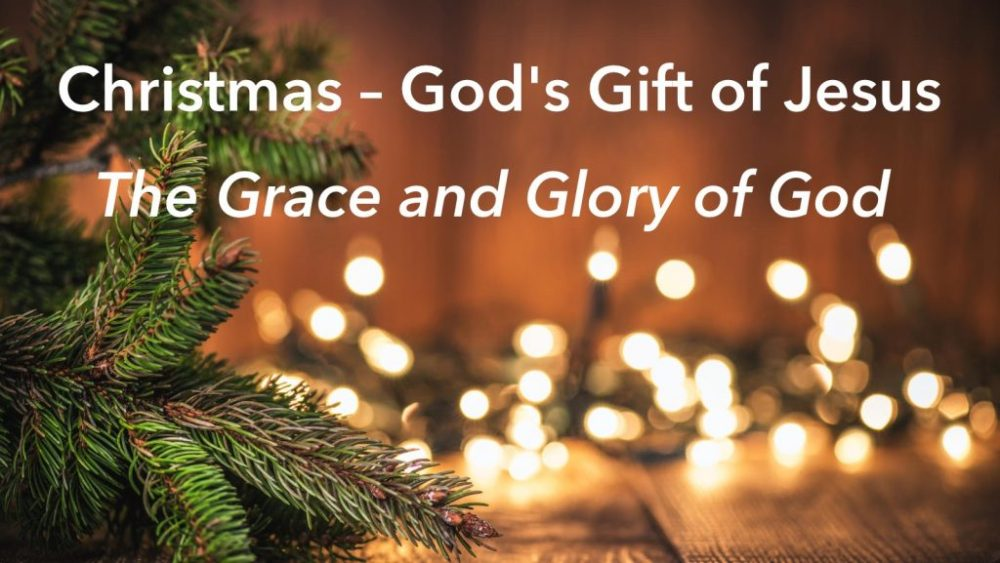 Meme of Christmas God's Gift of Jesus, Grace and Glory of God