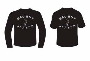 Halibut Slayer Shirt