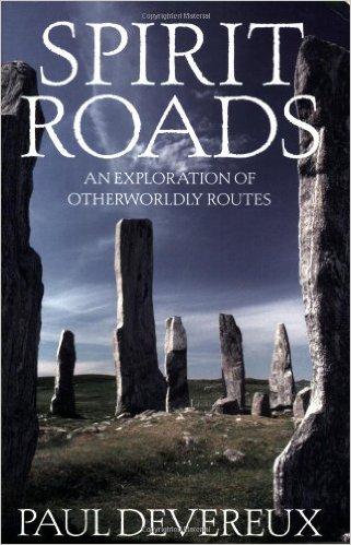 Spirit Roads Paul Devereux