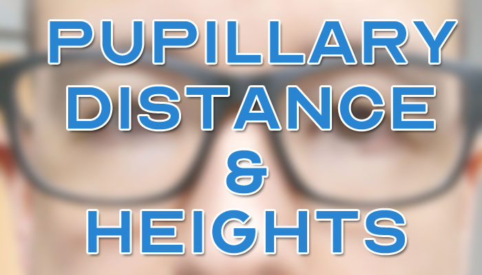 Pupillary Distance and Heights Featured