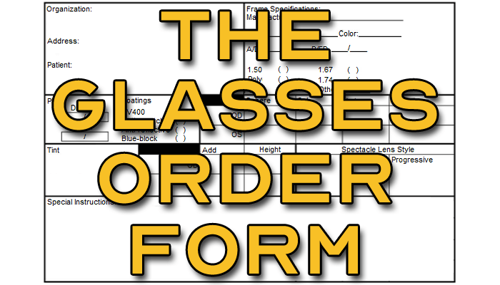 The Glasses Order Form - Featured