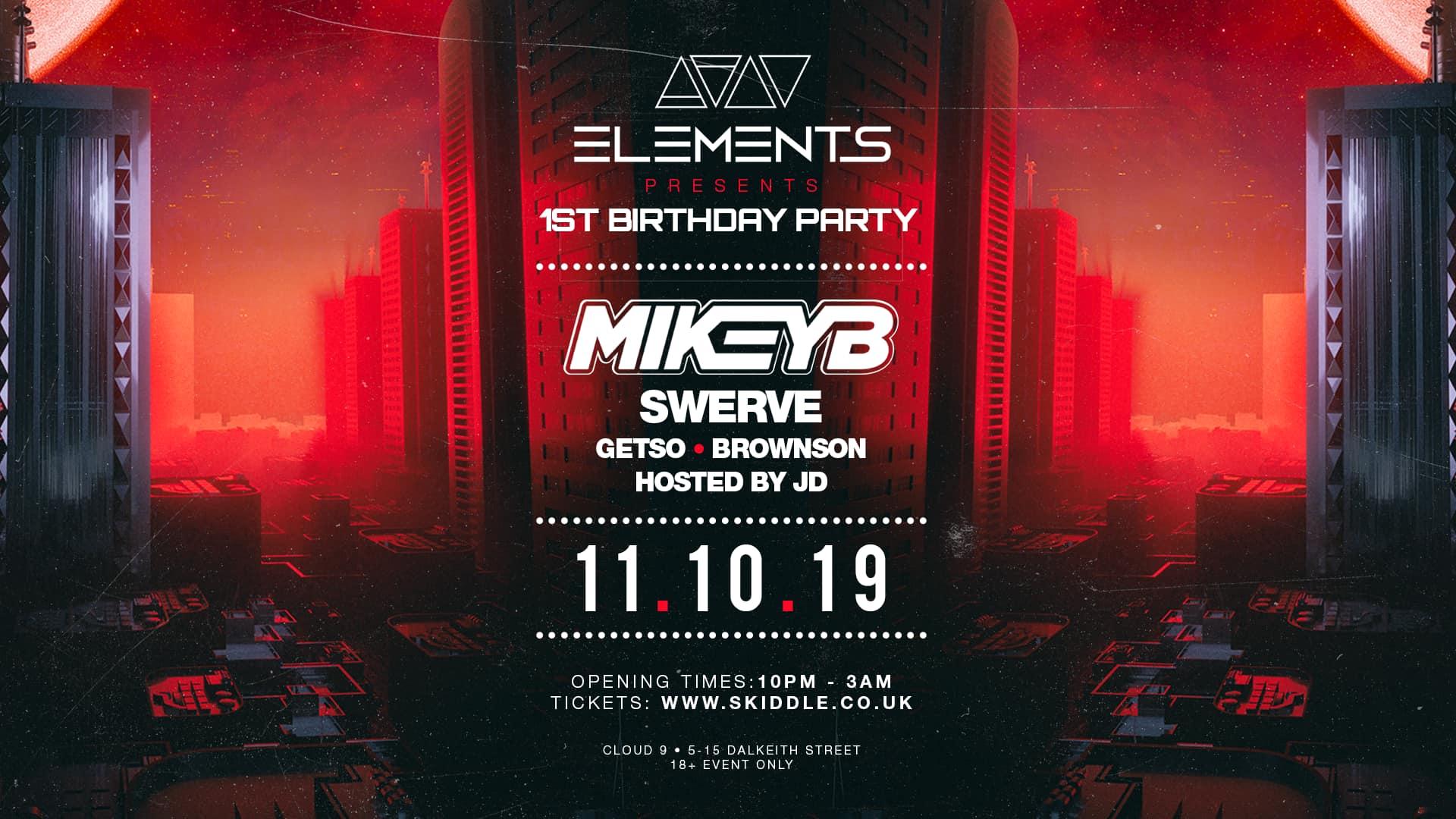 Elements Presents: Mikey B (1st Birthday Party)