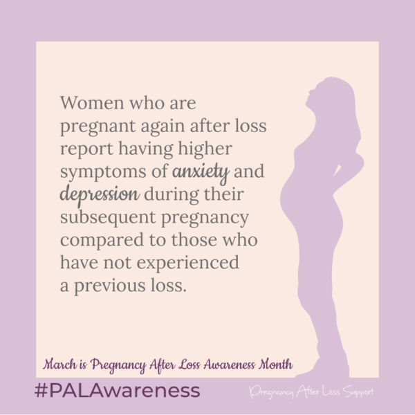 March is Pregnancy After Loss Awareness Month #PALAwareness