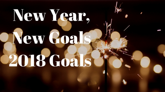 January and 2018 Goals, Starting 2018 Strong