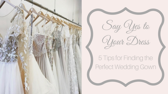 Getting Wedding Ready | How to Say Yes to Your Perfect Wedding Dress