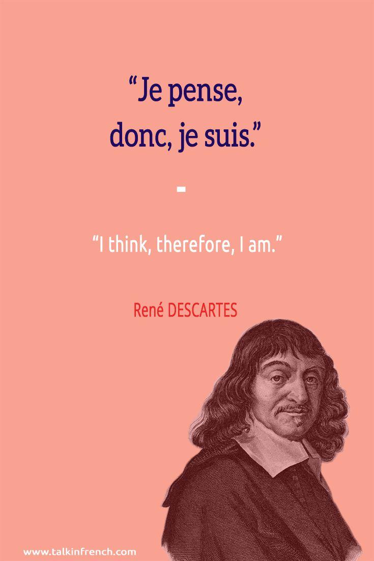 Descartes Je Pense Donc Je Suis : descartes, pense, Franch, Quotes, Pense,, Donc,, Suis., Think,, Therefore,, -René, DESCARTES, #FrenchQuote..., Looking, Rated, Magazine, Repository,