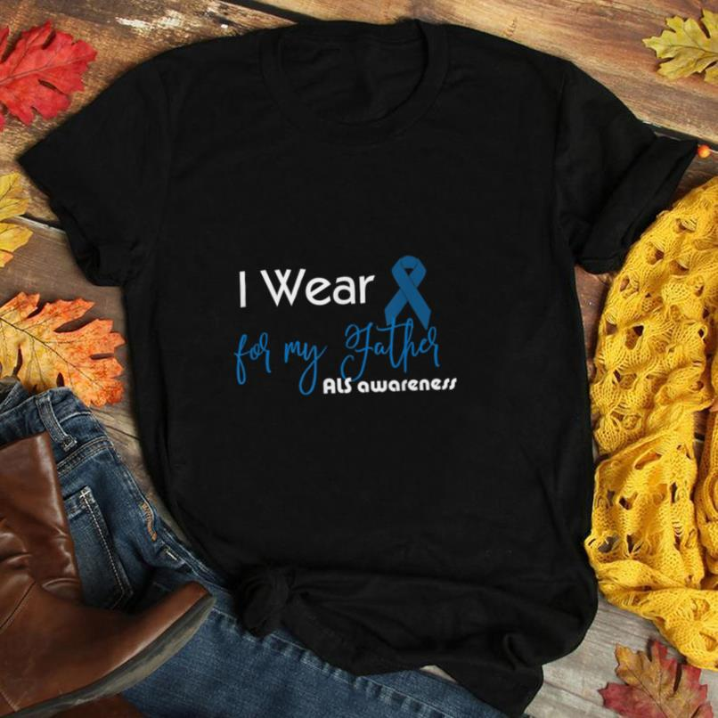 ALS awareness t shirt I wear blue ribbon dabbing my father T Shirt