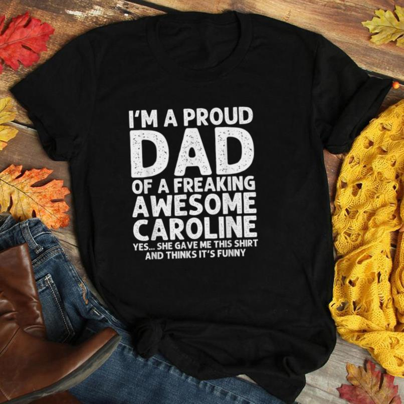 Dad Of CAROLINE Gift Father's Day Funny Personalized Name T Shirt