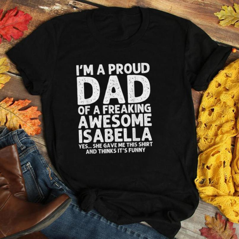 Dad Of ISABELLA Gift Father's Day Funny Personalized Name T Shirt