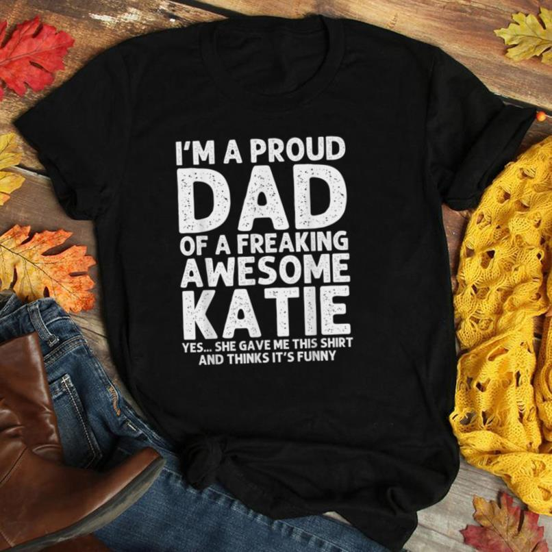 Dad Of KATIE Gift Father's Day Funny Personalized Name Joke T Shirt