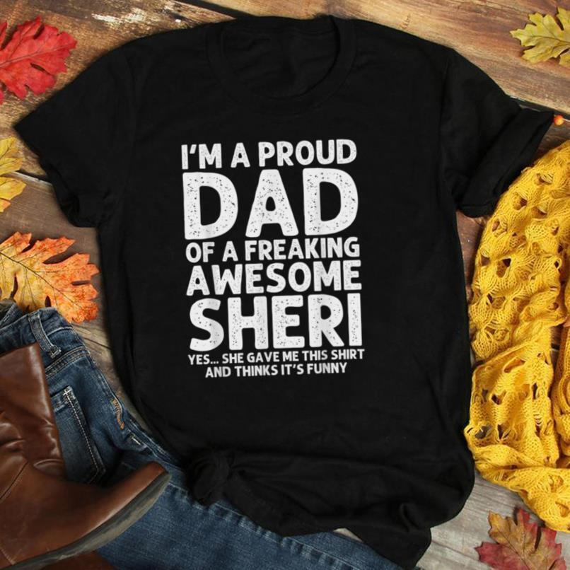 Dad Of SHERI Gift Father's Day Funny Personalized Name Joke T Shirt