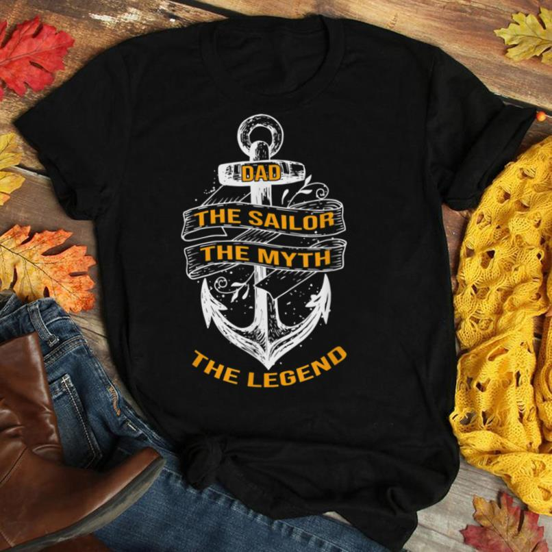 Dad The Sailor The Myth The Legend T Shirt. Fathers Day Tees