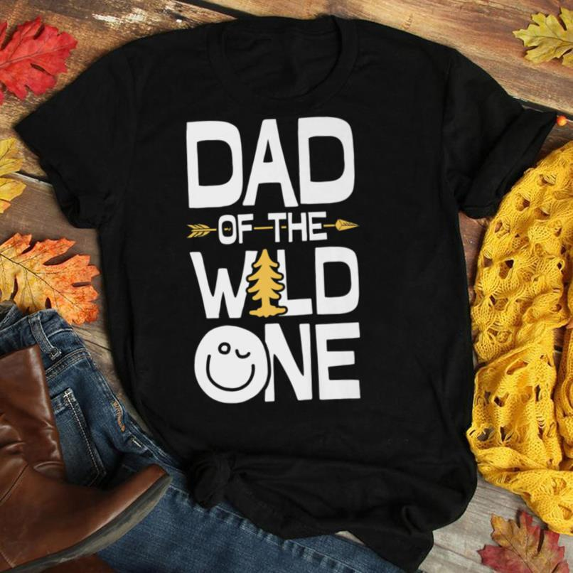 Dad of the Wild One T shirt Fathers Day Daddy Papa Men Gifts