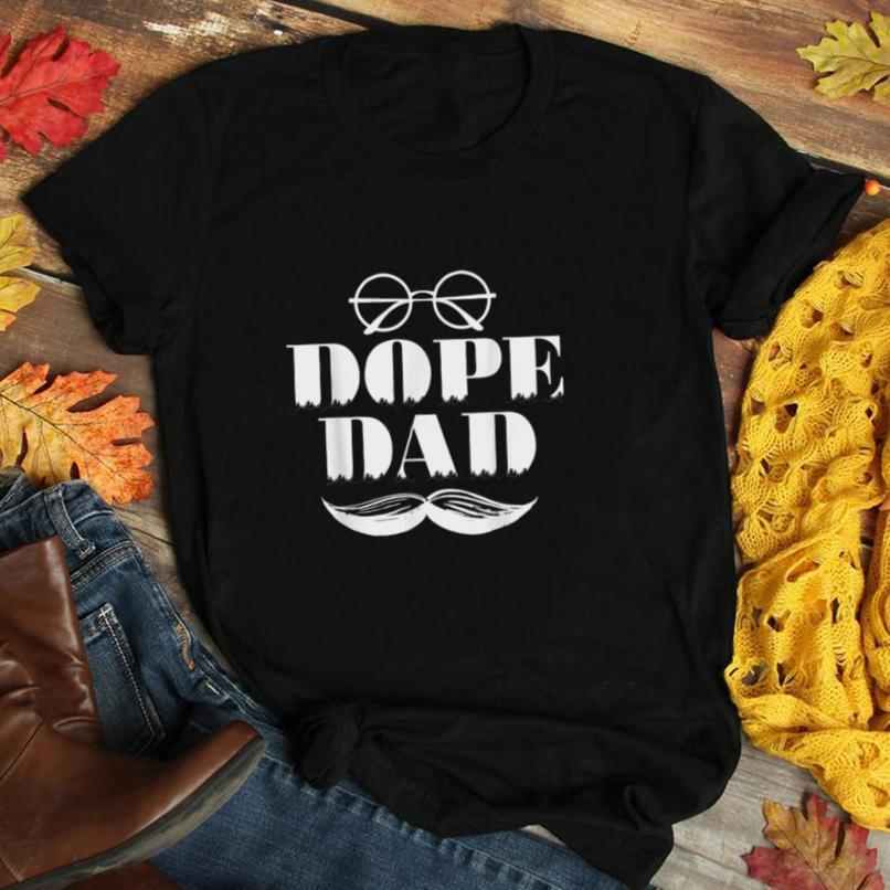 Dope Dad Style Gift Cool T Shirt