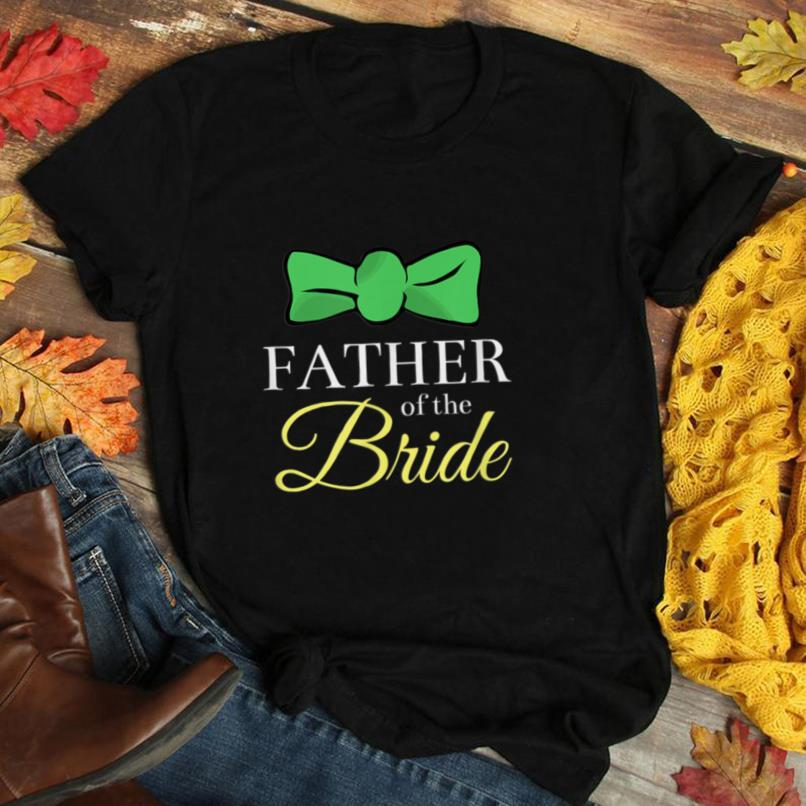 Father of the Bride Dad Bow Tie Wedding Party Gift T Shirt