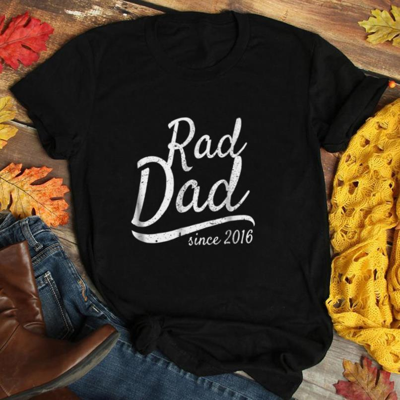 Mens Rad Dad T Shirt Since 2016 Father's Day Gift From Wife