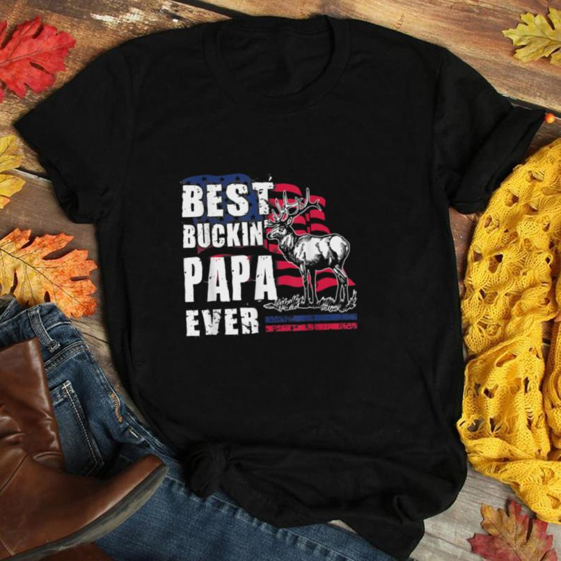 Mens USA Flag Best Buckin' Papa Ever Deer Hunting Fathers Day