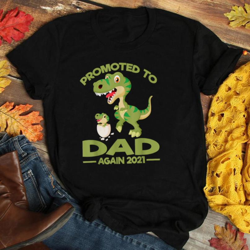 Promoted To Dad Again Est 2021 Dinosaur T Shirt