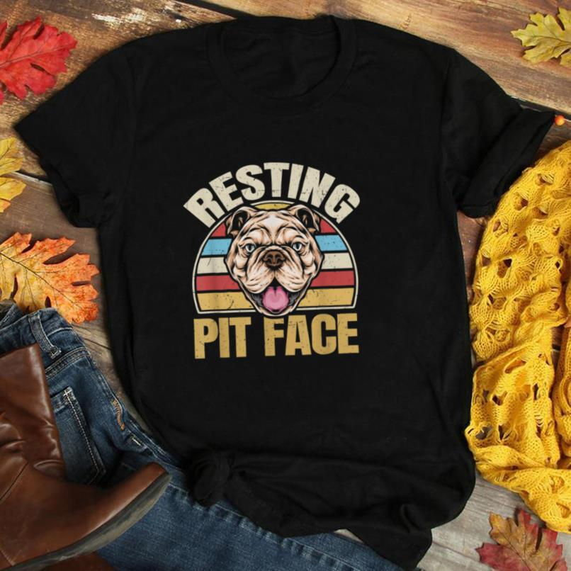 Resting Pit Face Pitbull T Shirt Funny Pittie Mom Dad Gifts T Shirt