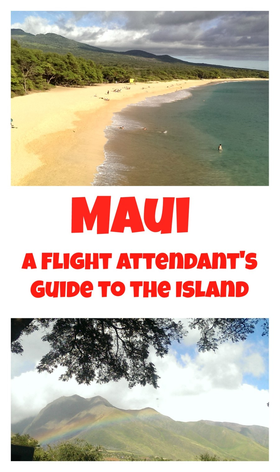 A Flight Attendant's Guide to Maui