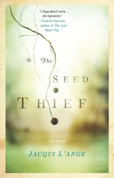 The Seed Thief by Jacqui L'Ange. Photo: Supplied