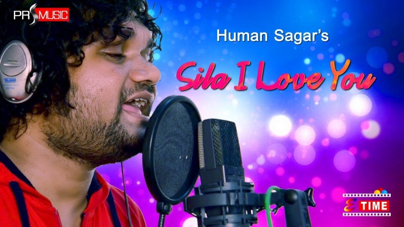 SILA I LOVE YOU LYRICS - HUMAN SAGAR