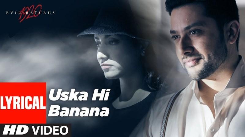 Uska Hi Bana Lyrics Arijit Singh The Lyrics Wala