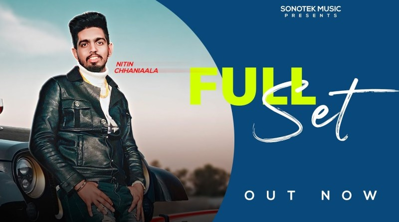FULL SET LYRICS - NITIN CHHANIAALA