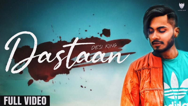 DASTAAN LYRICS - DESI KING