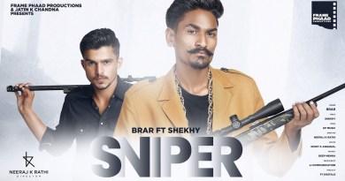 SNIPER LYRICS - BRAR FT. SHEKHY