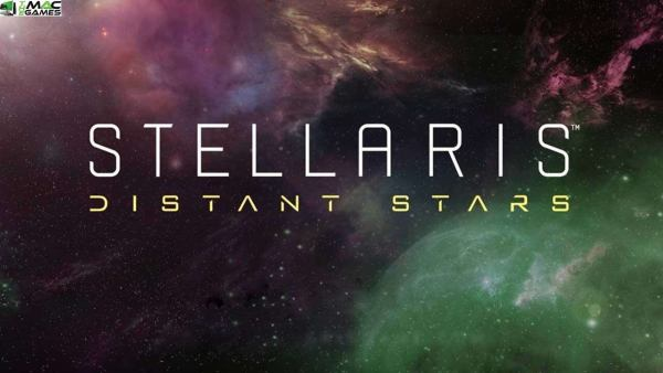 Stellaris Distant Stars Free Download