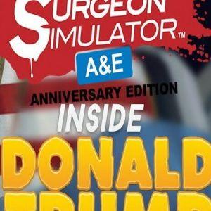 Surgeon Simulator Anniversary Edition Inside Donald Trump Free Download