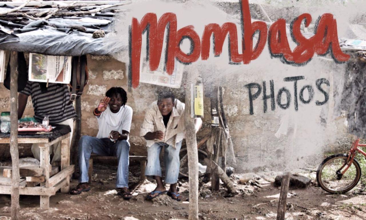 Photos of Mombasa, Kenya