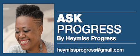 ASK PROGRESS By Heymiss Progress